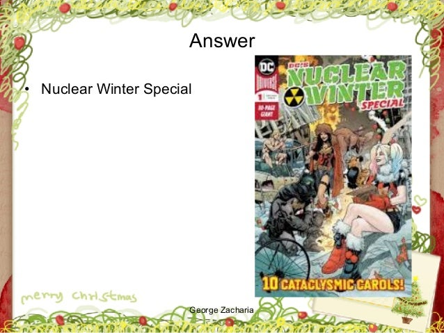 George Zacharia Answer • Nuclear Winter Special