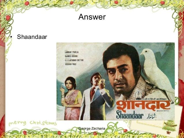 George Zacharia Answer • Shaandaar