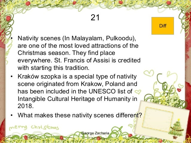 George Zacharia 21 • Nativity scenes (In Malayalam, Pulkoodu), are one of the most loved attractions of the Christmas seas...