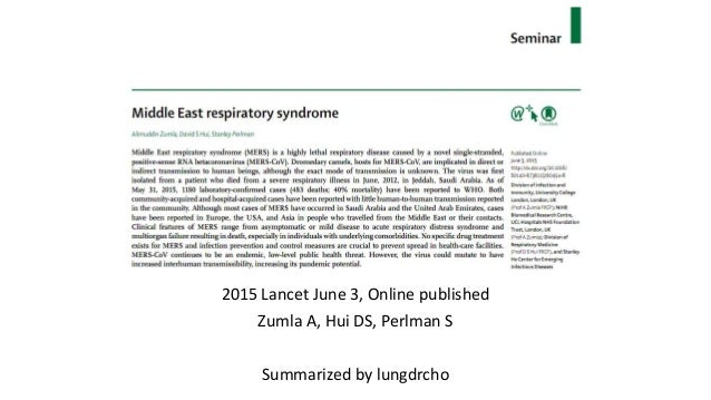 2015 Lancet June 3, Online published Zumla A, Hui DS, Perlman S Summarized by lungdrcho