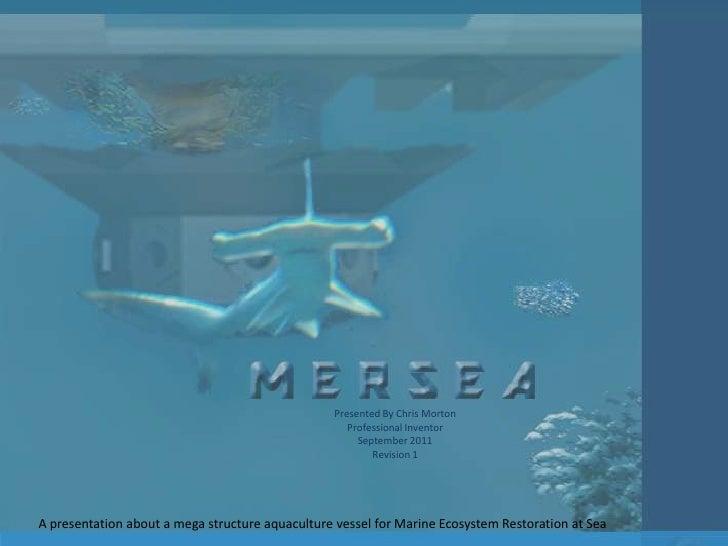 Presented By Chris Morton<br />Professional Inventor<br />September 2011<br />Revision 1<br />A presentation about a mega ...