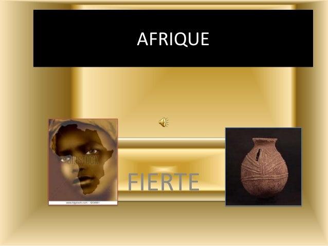 AFRIQUE FIERTE
