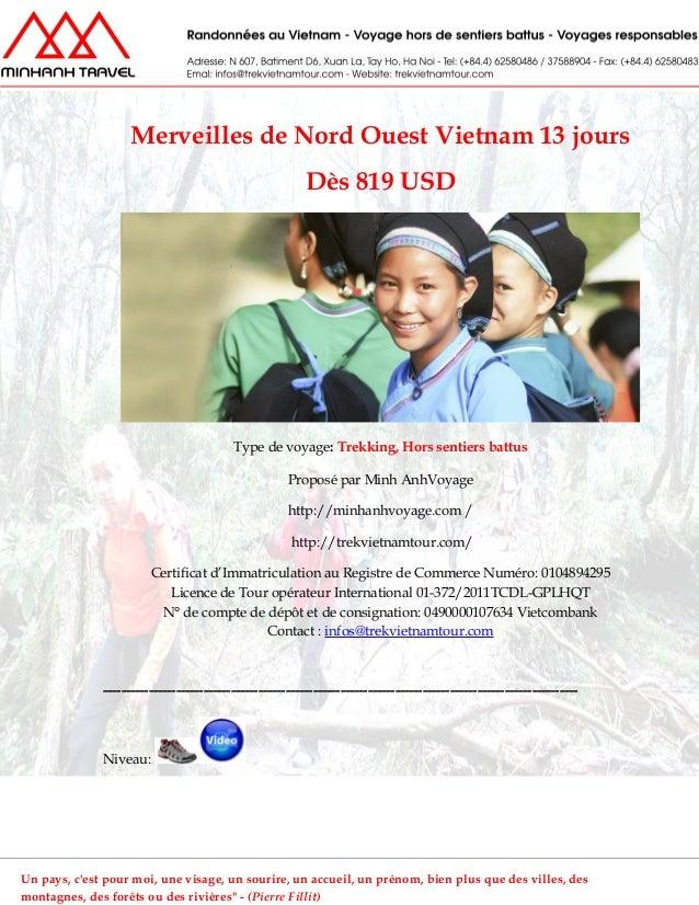 Merveilles de Nord Ouest Vietnam 13 joursDès 819 USDType de voyage: Trekking, Hors sentiers battusProposé par Minh AnhVoya...