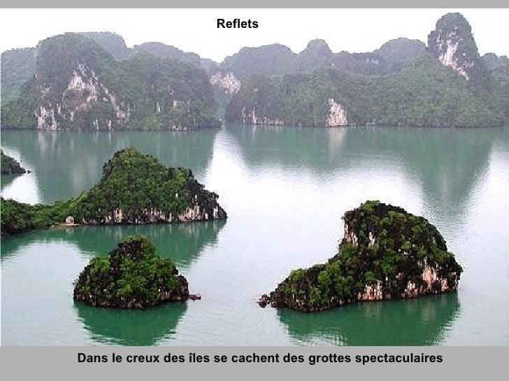 Dans le creux des îles se cachent des grottes spectaculaires Reflets