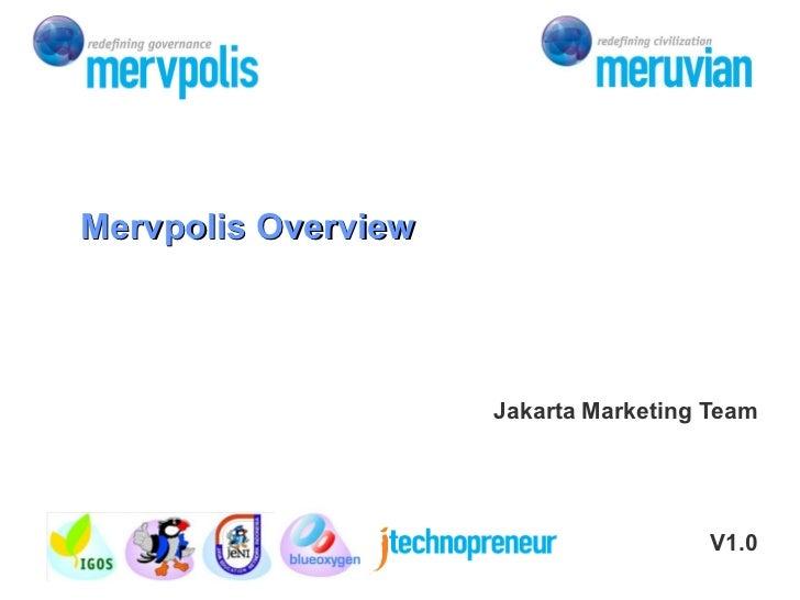 Jakarta Marketing Team V1.0 Mervpolis Overview