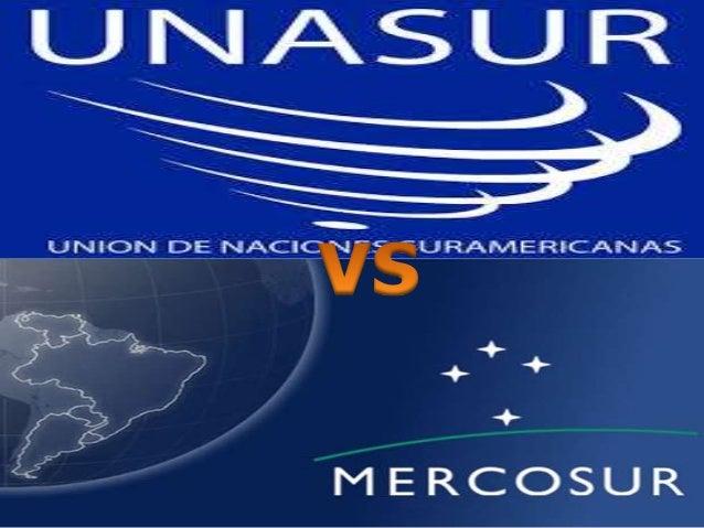 DIFERENCIAS ENTRE MERCOSUR Y UNASUR