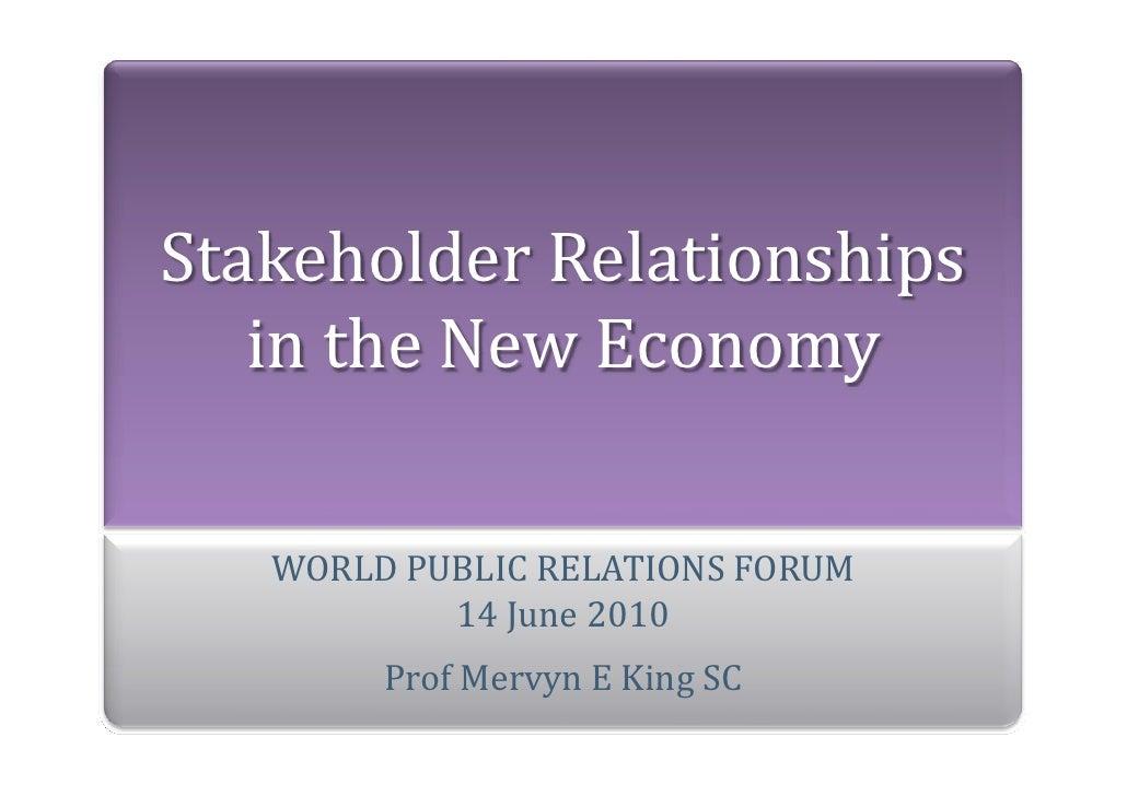 StakeholderRelationships    intheNewEconomy     WORLDPUBLICRELATIONSFORUM            14June2010         ProfMer...