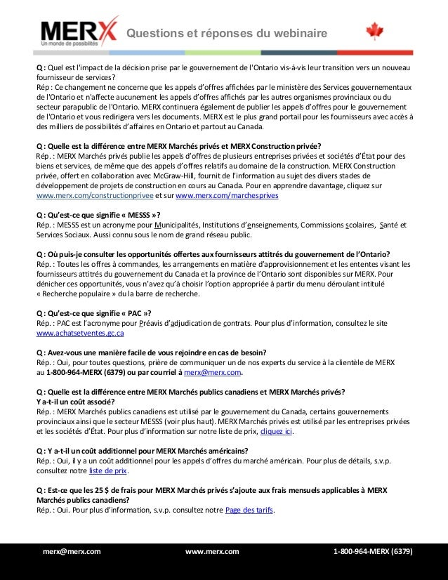 Questions et réponses du webinaire merx@merx.com www.merx.com 1-800-964-MERX (6379) Q : Quel est l'impact de la décision p...