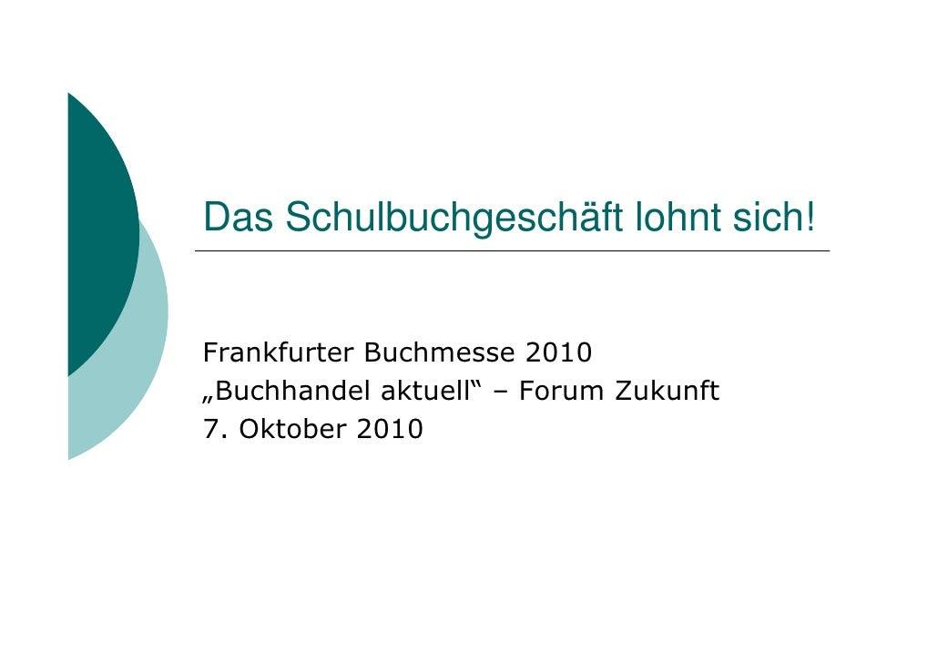 Merzbach: Das Schulbuchgeschäft lohnt sich!
