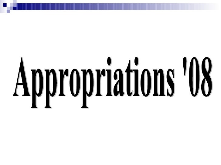 Appropriations '08