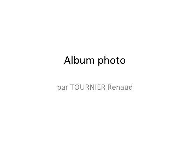 Album photo par TOURNIER Renaud