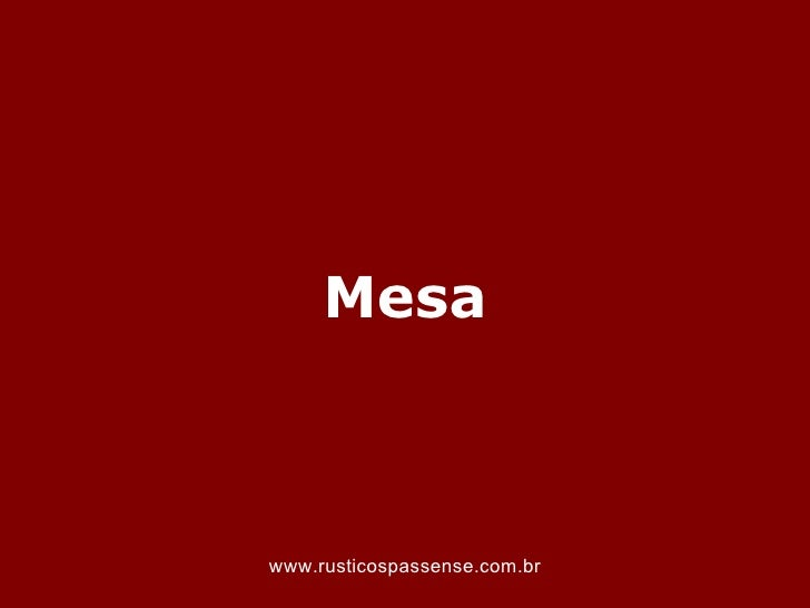 Mesawww.rusticospassense.com.br