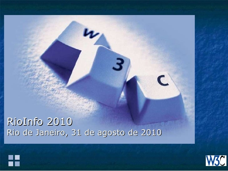 RioInfo 2010 Rio de Janeiro, 31 de agosto de 2010