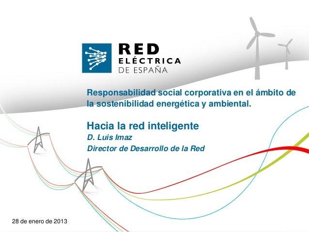 Responsabilidad social corporativa en el ámbito de                      la sostenibilidad energética y ambiental.         ...