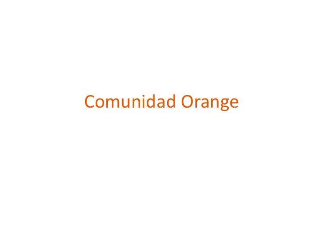 Comunidad Orange