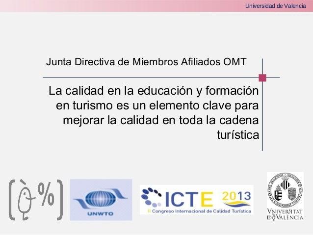 Cicte2013 mesa redonda 3 calidad tur stica desde la for Universidad de valencia online