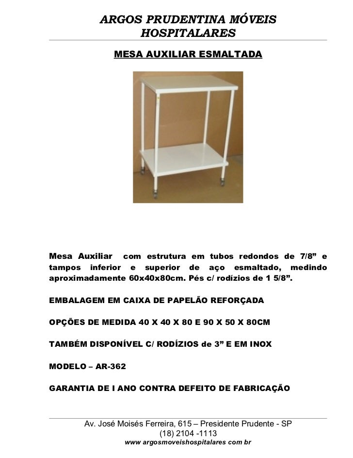 ARGOS PRUDENTINA MÓVEIS                HOSPITALARES              MESA AUXILIAR ESMALTADAMesa Auxiliar com estrutura em tub...