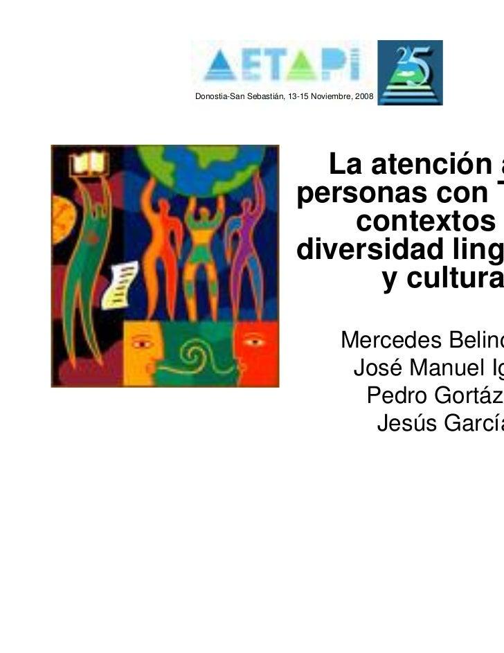 Donostia-San Sebastián, 13-15 Noviembre, 2008                           La atención a las                         personas...