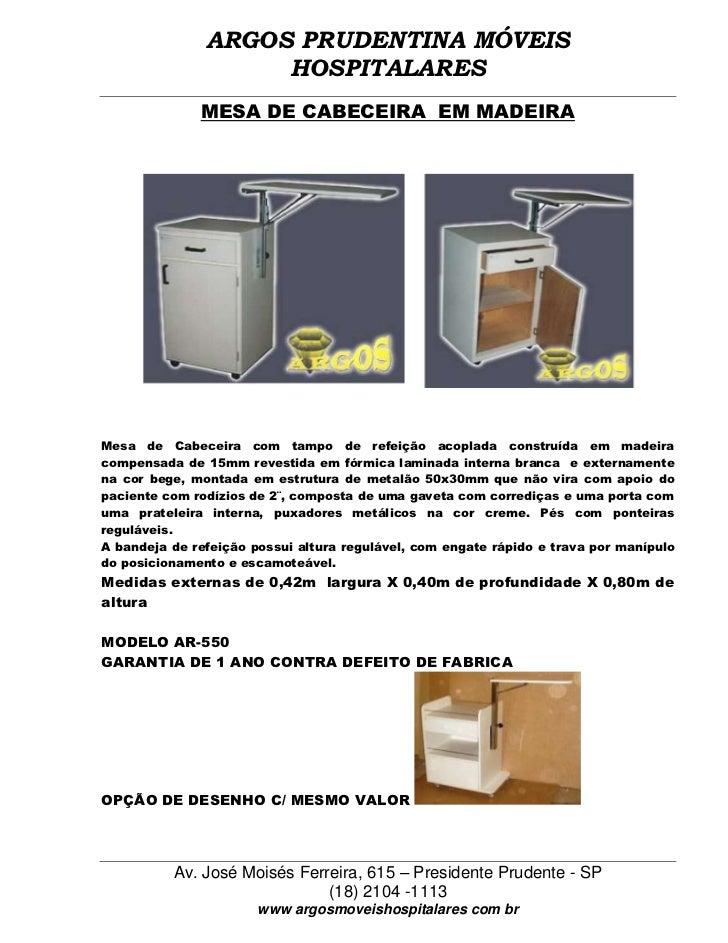 ARGOS PRUDENTINA MÓVEIS                    HOSPITALARES              MESA DE CABECEIRA EM MADEIRAMesa de Cabeceira com tam...