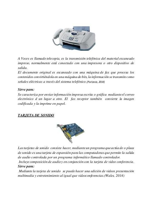 A Veces es llamado telecopia, es la transmisión telefónica del material escaneado impreso, normalmente está conectado con ...
