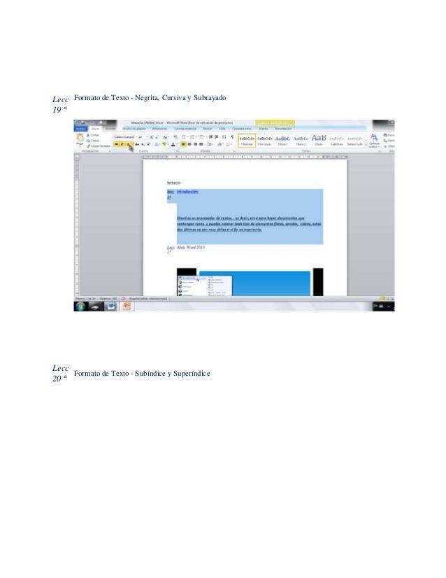 Lecc 19 ª Formato de Texto - Negrita, Cursiva y Subrayado Lecc 20 ª Formato de Texto - Subíndice y Superíndice