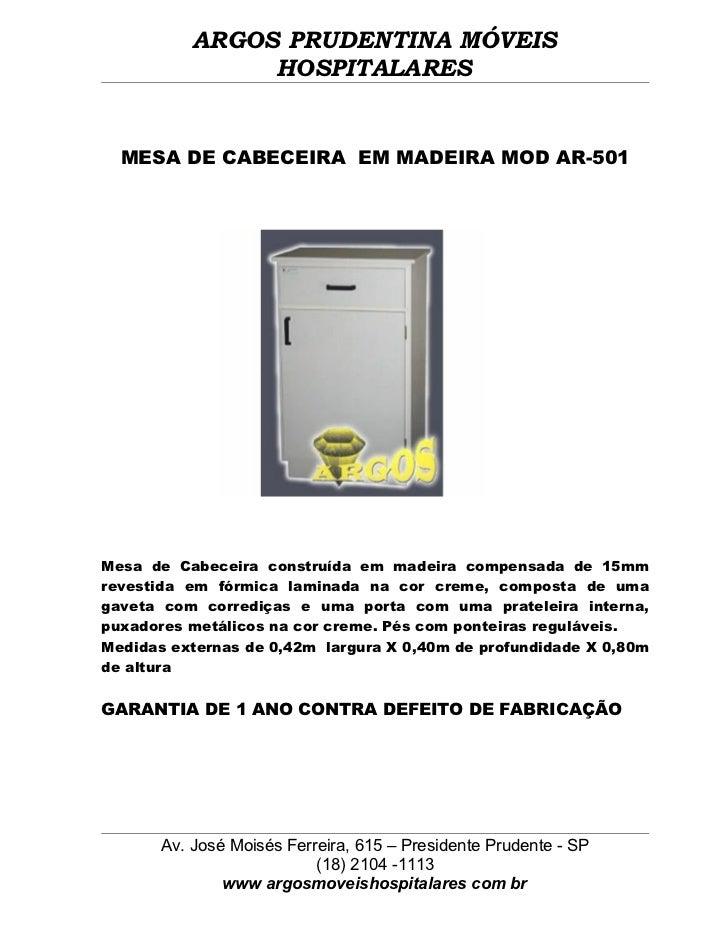 ARGOS PRUDENTINA MÓVEIS                HOSPITALARES  MESA DE CABECEIRA EM MADEIRA MOD AR-501Mesa de Cabeceira construída e...