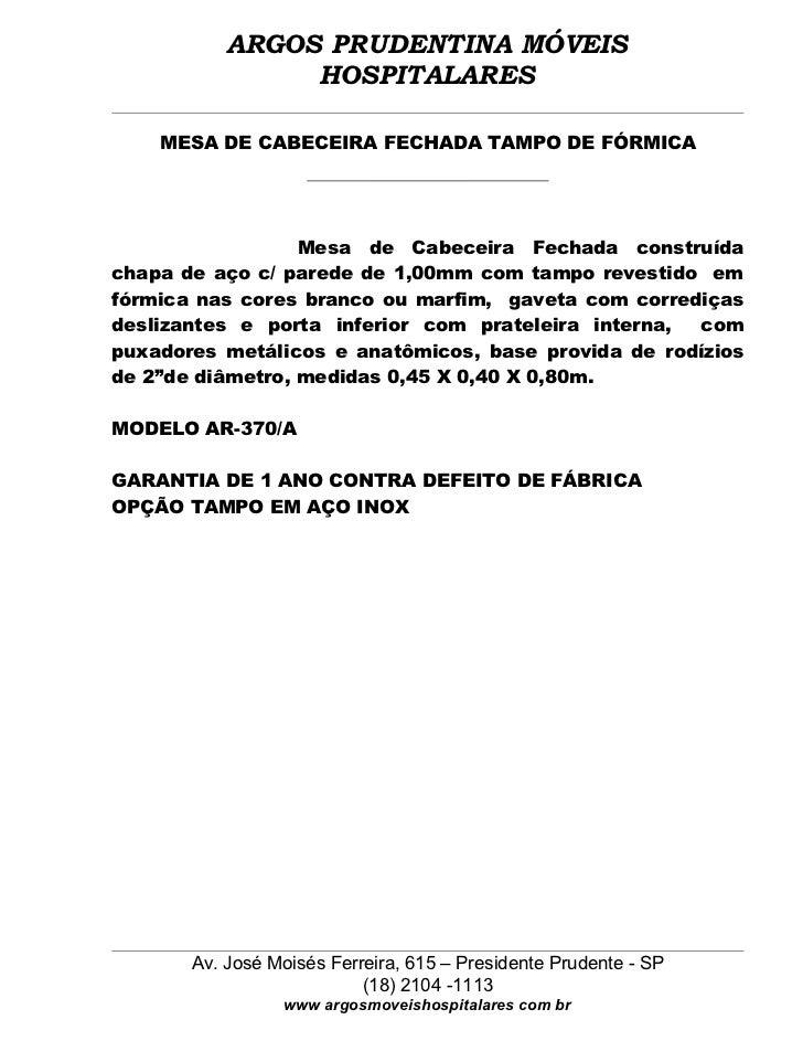 ARGOS PRUDENTINA MÓVEIS                HOSPITALARES    MESA DE CABECEIRA FECHADA TAMPO DE FÓRMICA                  Mesa de...