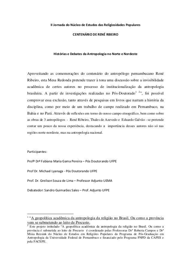 II Jornada do Núcleo de Estudos das Religiosidades Populares CENTENÁRIO DE RENÉ RIBEIRO Histórias e Debates da Antropologi...