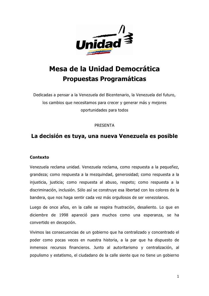Mesa de la Unidad Democrática                    Propuestas Programáticas      Dedicadas a pensar a la Venezuela del Bicen...