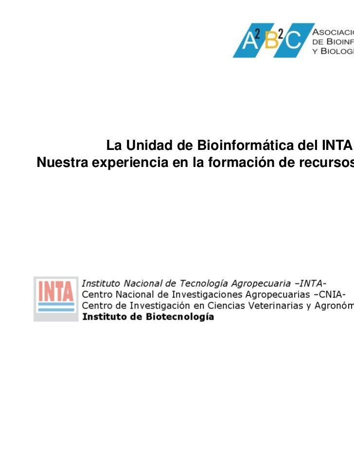 La Unidad de Bioinformática del INTA:Nuestra experiencia en la formación de recursos humanos