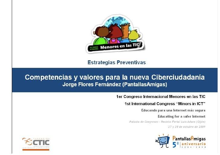 Competencias y valores para la nueva   Logo del             Ciberciudadanía               ponente            Origen, Misió...