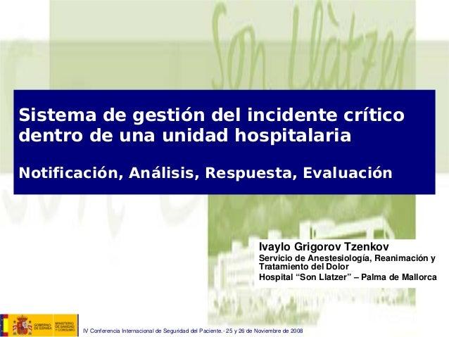 Sistema de gestión del incidente crítico dentro de una unidad hospitalaria Notificación, Análisis, Respuesta, Evaluación I...