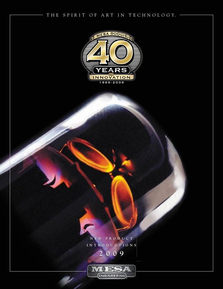 THE   SPIRIT   OF   ART   IN    T E C H N O L O G Y™                         1969-2009                    NEW    PRODUCT  ...