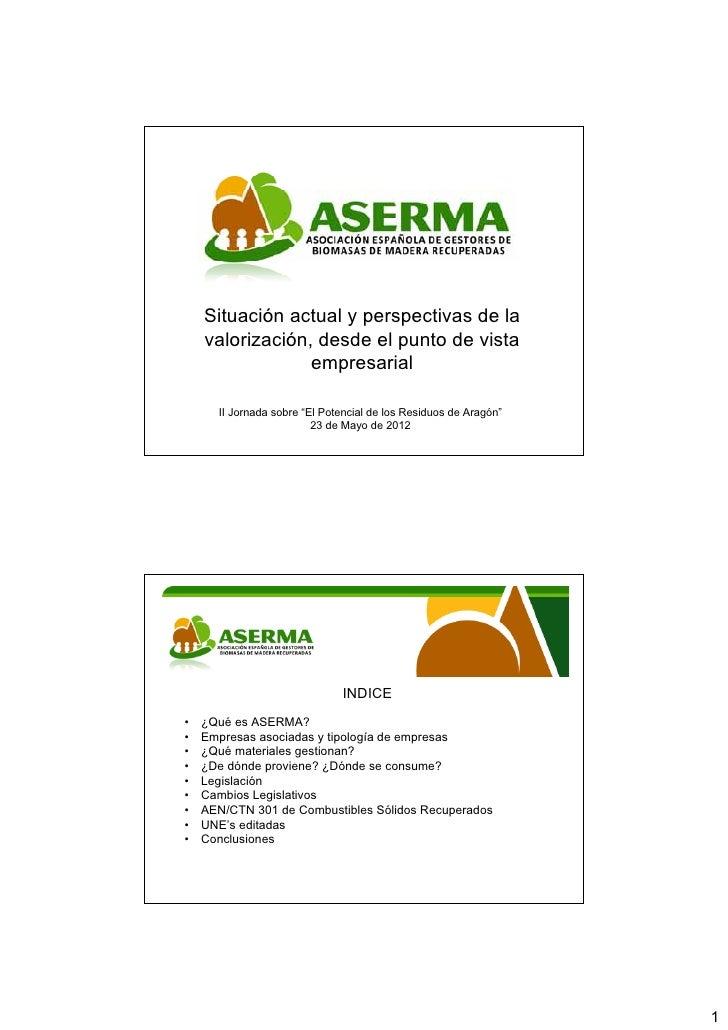 Situación actual y perspectivas de la    valorización, desde el punto de vista                 empresarial      II Jornada...