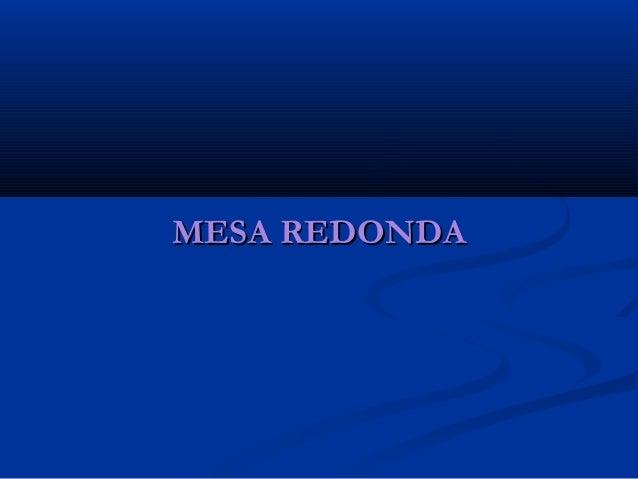 MESA REDONDAMESA REDONDA