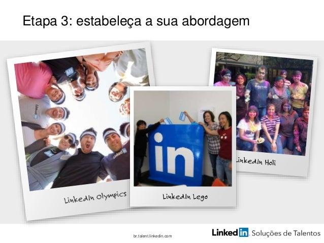 Como criar uma Marca de Talentos autêntica Honesta Consistente Pessoal Corajosa br.talent.linkedin.com Faça promessas que ...