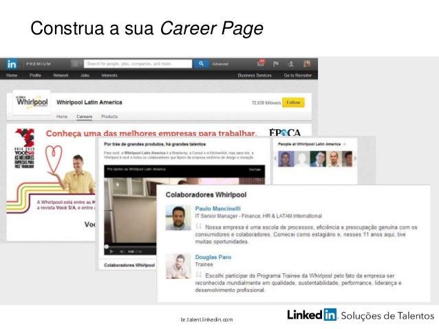 Anuncie onde há mais visibilidade br.talent.linkedin.com