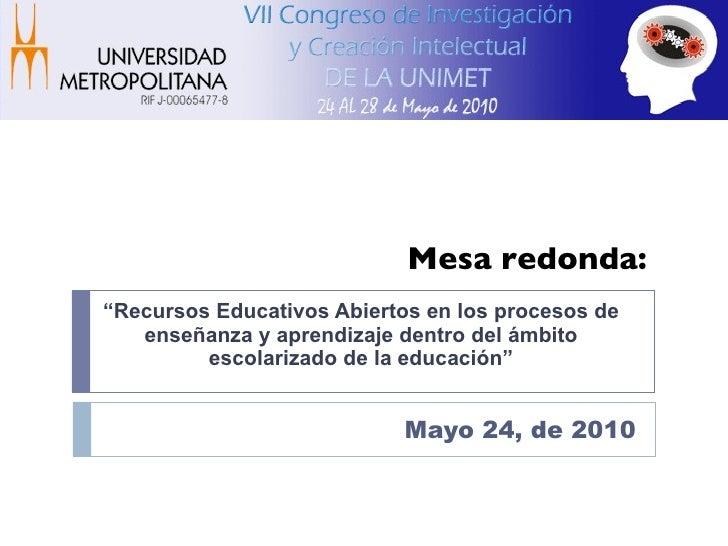 """"""" Recursos Educativos Abiertos en los procesos de enseñanza y aprendizaje dentro del ámbito escolarizado de la educación"""" ..."""
