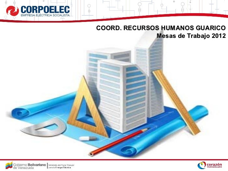 COORD. RECURSOS HUMANOS GUARICO              Mesas de Trabajo 2012