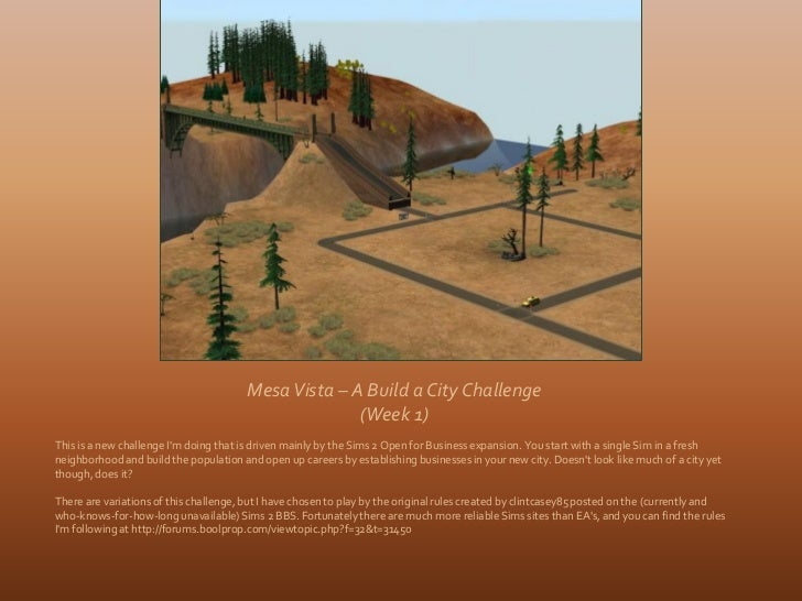 Mesa Vista – A Build a City Challenge                                                      (Week 1)This is a new challenge...