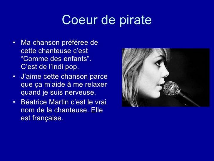 """Coeur de pirate <ul><li>Ma chanson préféree de cette chanteuse c'est """"Comme des enfants"""".  C'est de l'indi pop.  </li></ul..."""