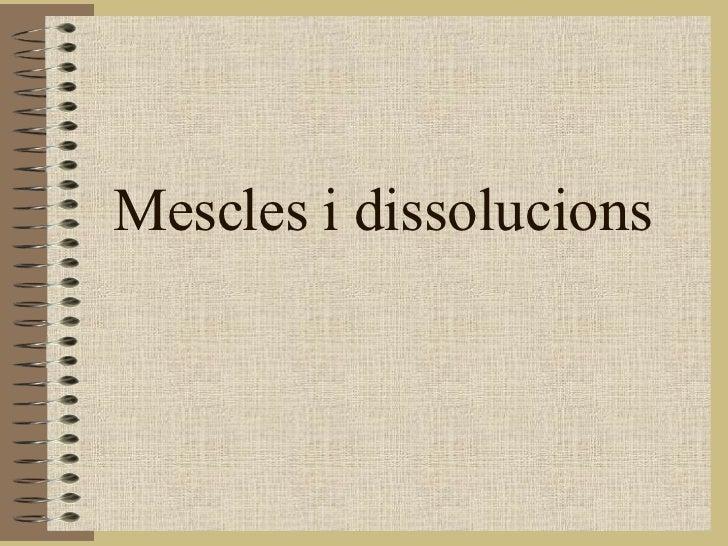 Mescles i dissolucions