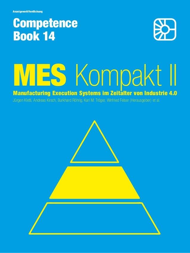 Jürgen Kletti, Andreas Kirsch, Burkhard Röhrig, Karl M. Tröger, Winfried Felser (Herausgeber) et al. MES Kompakt IIManufac...