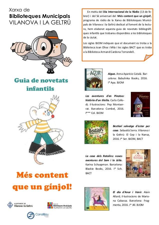 Més content que un gínjol! Guia de novetats infantils Xarxa de Biblioteques Municipals VILANOVA I LA GELTRÚ Aigua. Anna Ap...