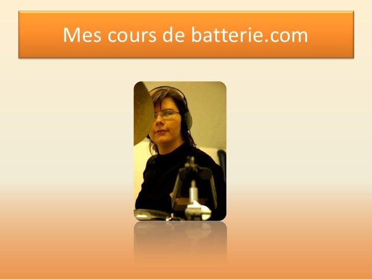 Mes cours de batterie.com<br />