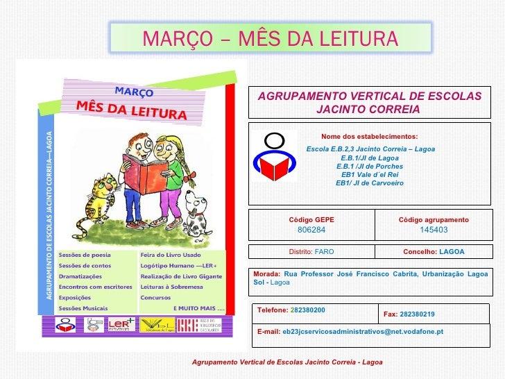MARÇO – MÊS DA LEITURA                        AGRUPAMENTO VERTICAL DE ESCOLAS                              JACINTO CORREIA...