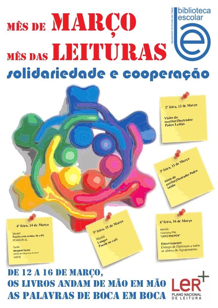 MÊS de                           marçoMÊS das                          leiturassolidariedade e cooperação                 ...