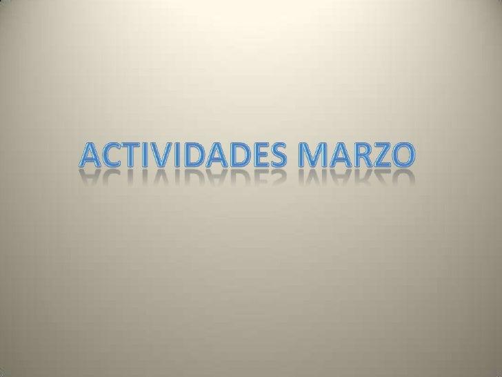 Actividades Marzo<br />