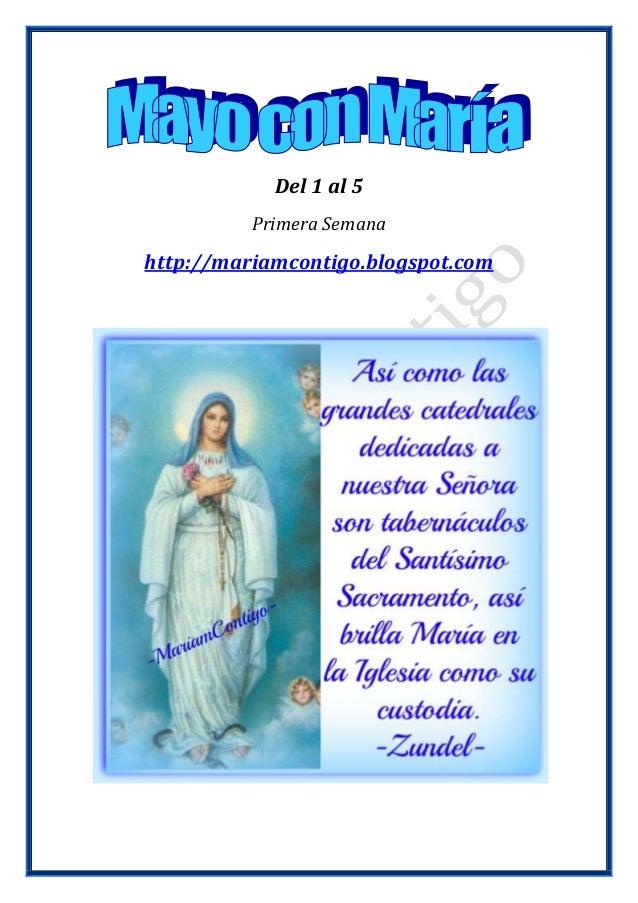 Del 1 al 5Primera Semanahttp://mariamcontigo.blogspot.com