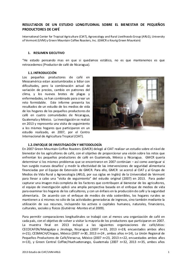 2013 Estudio de CIAT/UVM-ARLG 1 RESULTADOS DE UN ESTUDIO LONGITUDINAL SOBRE EL BIENESTAR DE PEQUEÑOS PRODUCTORES DE CAFÉ I...
